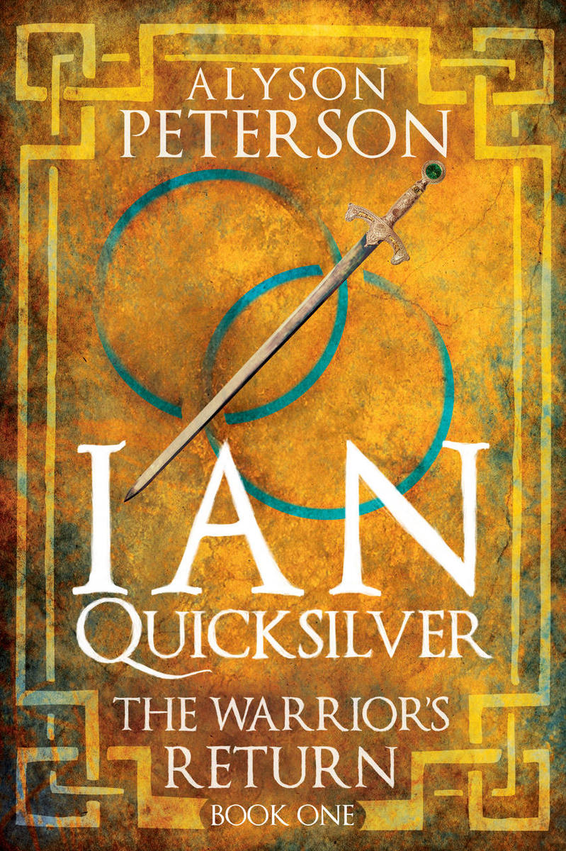 """Ian Quicksilver - The Warrior's Return"" by Alyson Peterson."