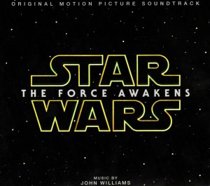 """Star Wars The Force Awakens Original Motion Picture Soundtrack"" by John Williams."