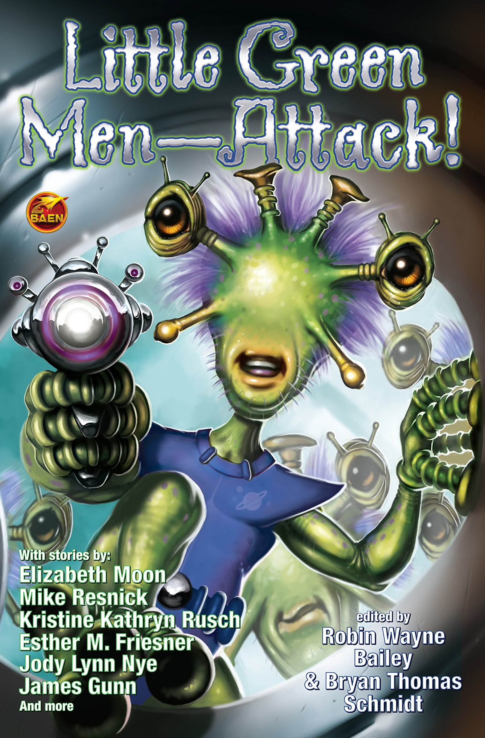 """""""Little Green Men - Attack"""" edited by Robin Wayne Bailey and Bryan Thomas Schmidt."""