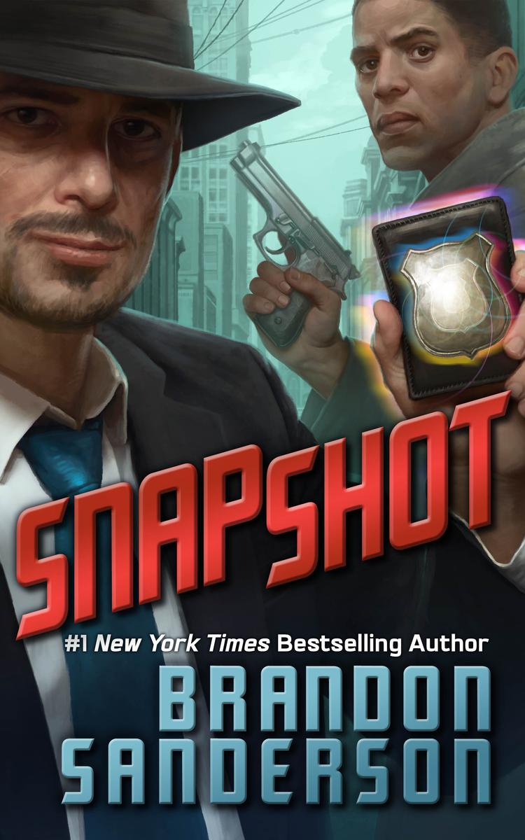 """Snapshot"" by Brandon Sanderson - standard release cover."