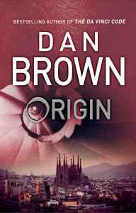 """""""Origin"""" by Dan Brown - UK hardcover."""