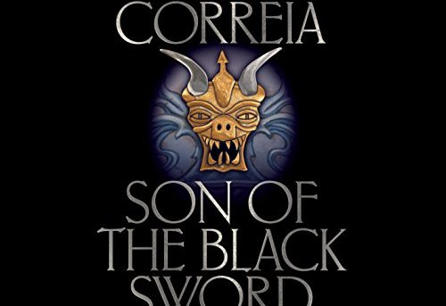 """""""Son of the Black Sword"""" by Larry Correia, audiobook cover."""