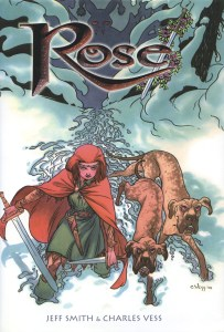 """Rose"" by Jeff Smith and Charles Vess."