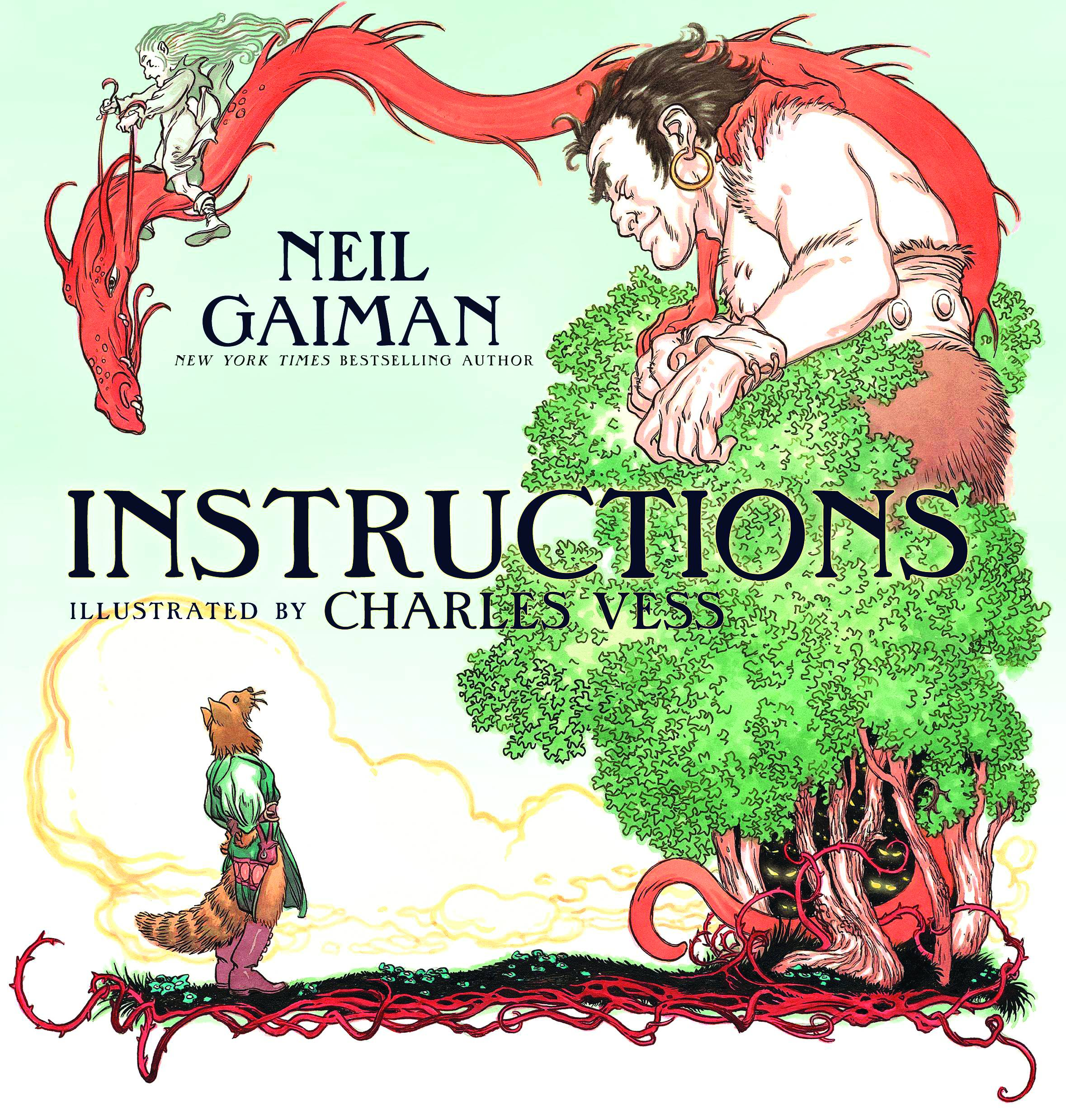 """""""Instructions"""" by Neil Gaiman and illustrated by Charles Vess."""
