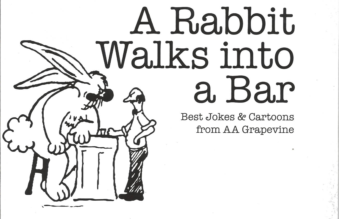 A Rabbit Walks Into A Bar
