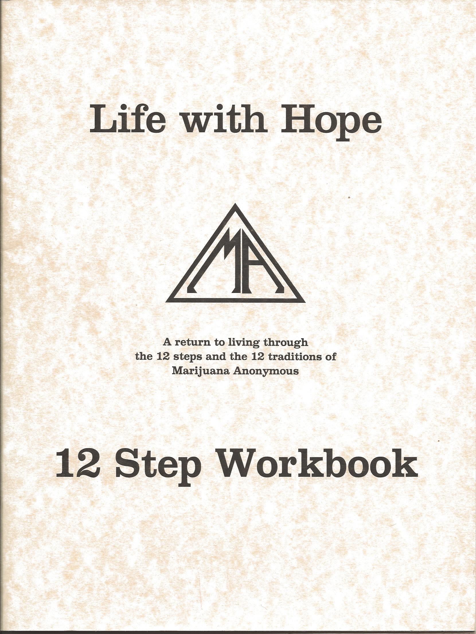 Life With Hope Ma 12 Step Workbook