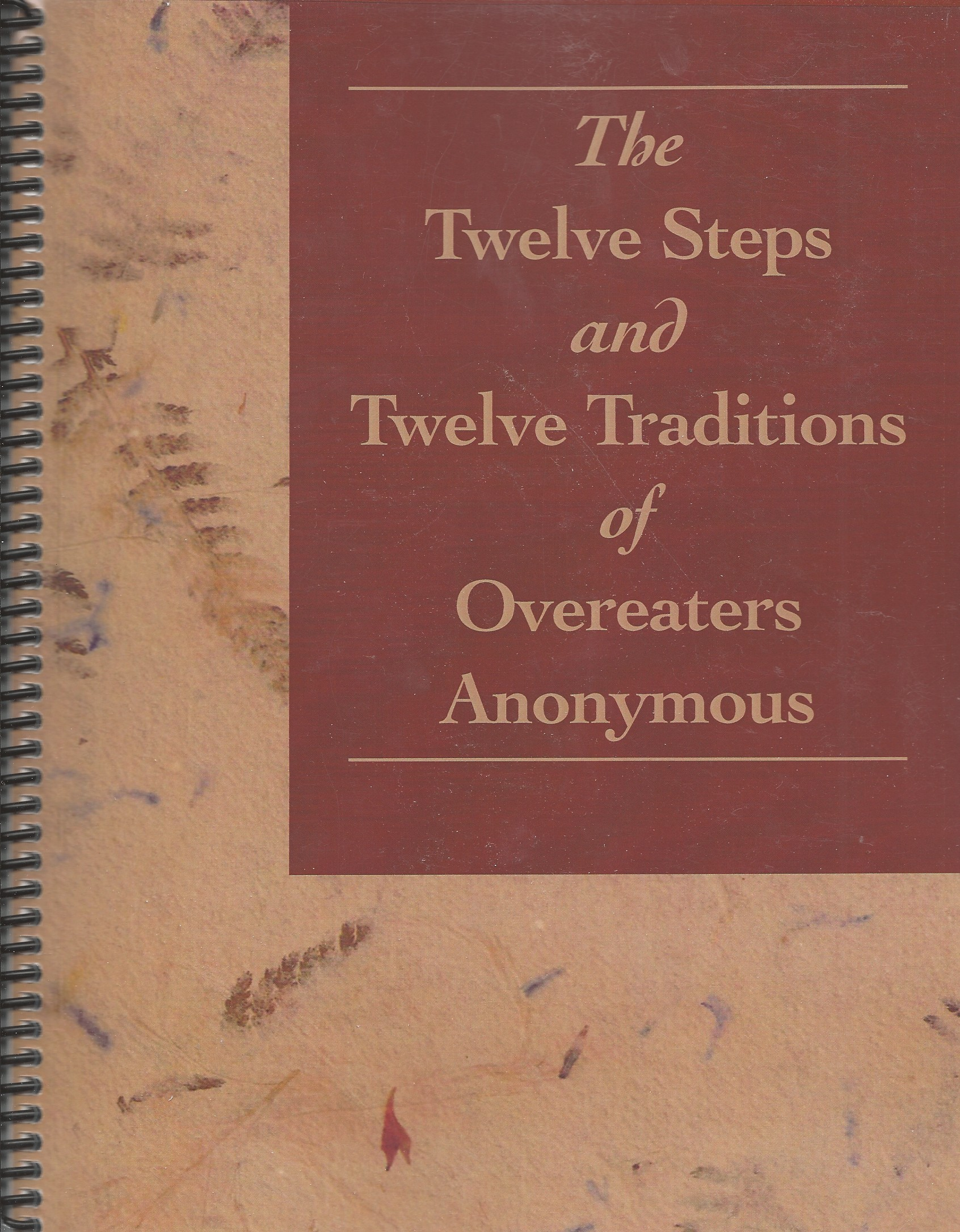 The Twelve Steps Amp Twelve Traditions Of Overeaters