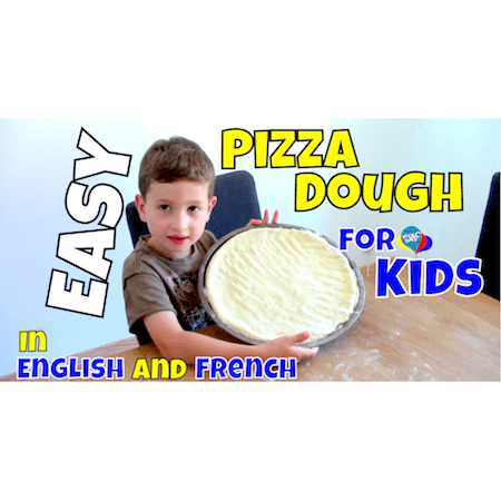 Easy Pizza Dough For Kids In English And French