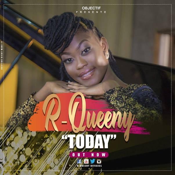 """Togo/ """"TODAY"""", le nouveau Single de R-Queeny"""