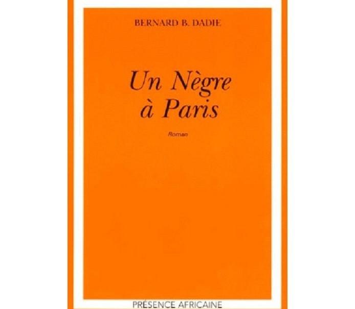 Côte d'Ivoire/Un Nègre à Paris de Bernard Binlin Dadié