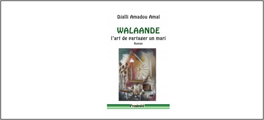 Livre/ Walaande; l'art de partager un mari de Djaïli Amadou Amal
