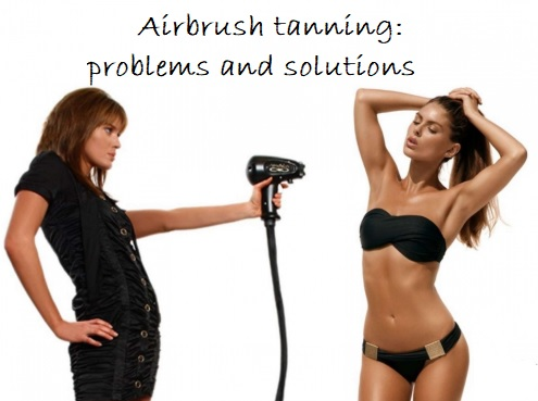 15 Airbrush Tanning Problems and Solutions