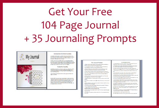 Get Your Free 104 Page Journal + 35 Journaling Prompts