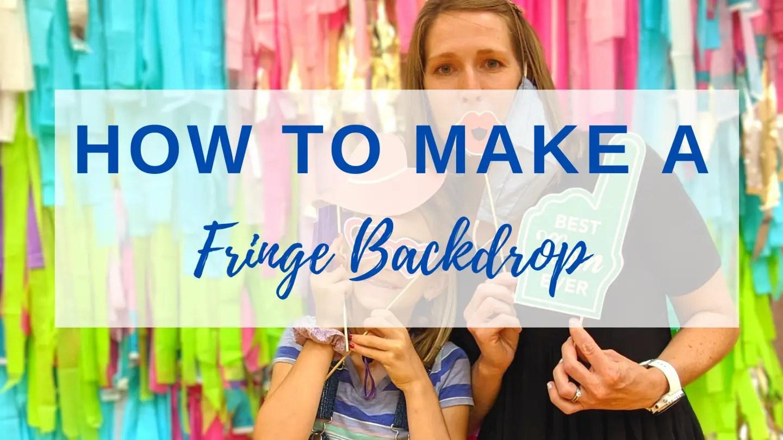 easy fringe backdrop tutorial
