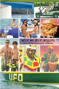 What We Do In Anguilla 2012