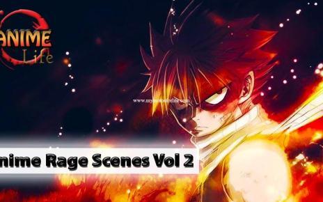 Top 10 Epic Anime Rage Scenes Vol 2