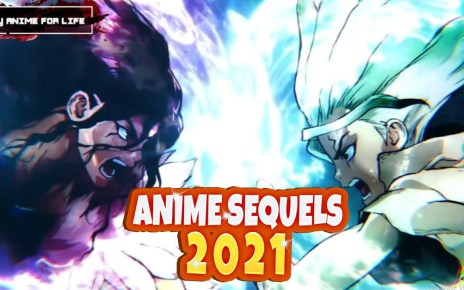 Top 10 Anime That Are Getting A Sequel in 2021 HD