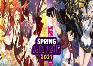 Top 10 Spring Anime 2021 - Best Spring 2021 Anime
