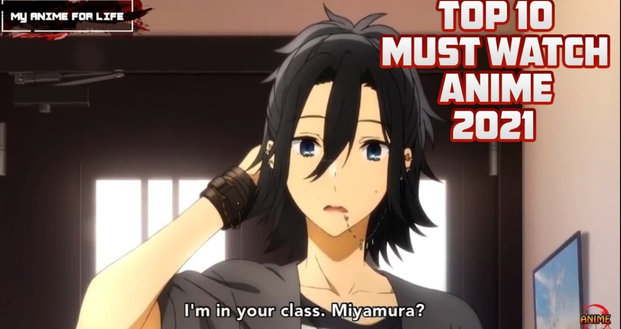 Top 10 Anime of 2021 - Must Watch Anime 2021