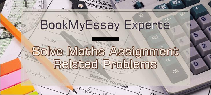 mathematics myassignmenthelp co in solve math assignment