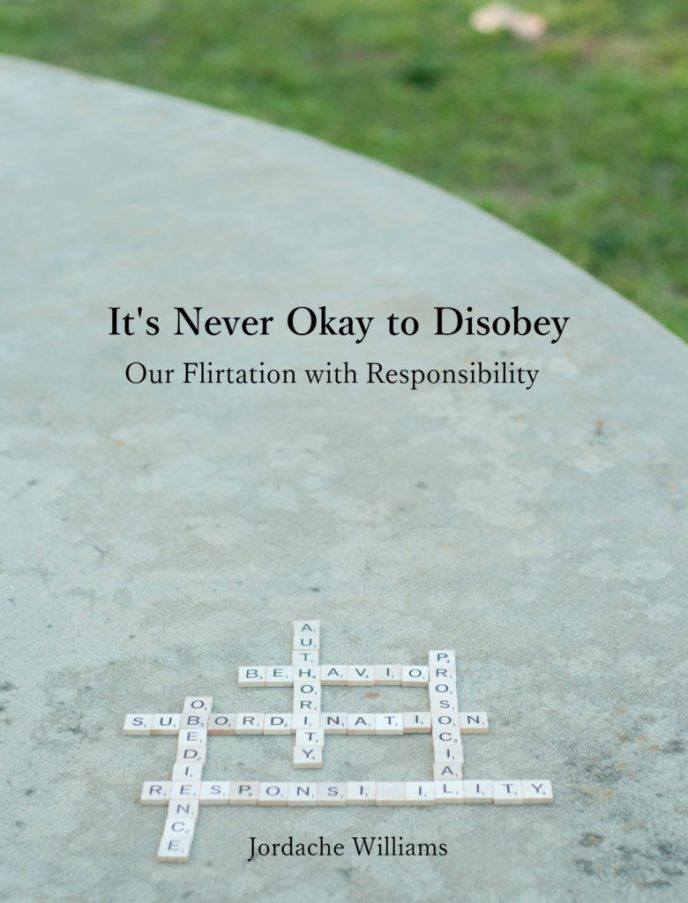 Atlas Concepts LLC | It's Never Okay to Disobey | Our Flirtation with Responsibility