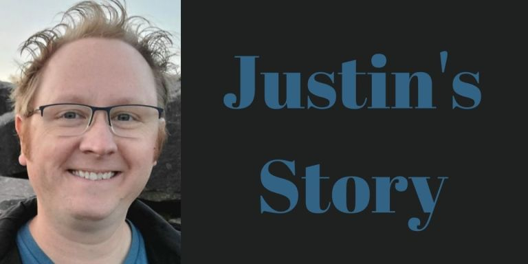 """picture of a smiling man with glasses and blondish hair and words """"Justin's Story"""""""