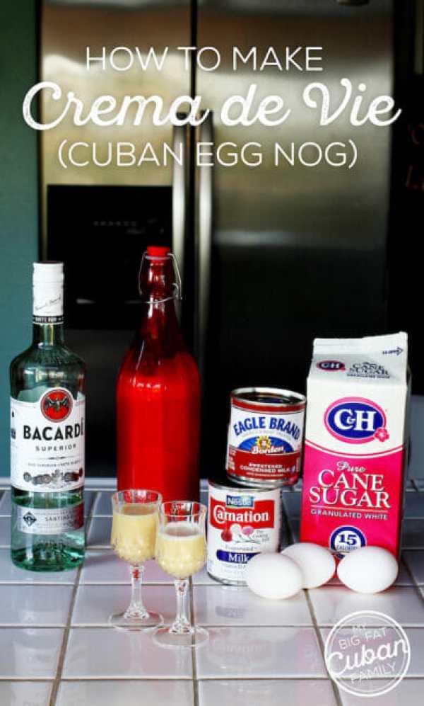 Cuban Crema de Vie (egg nog) Recipe - My Big Fat Cuban Family