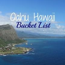 Oahu Hawaii Bucket List - Big Fat Happy Life