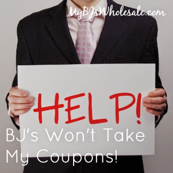 what to do when BJs wont take your coupons