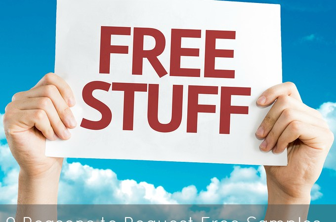 9 Reasons to Request Free Samples (And what to do with them afterward)