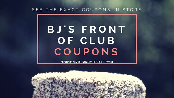 BJs Wholesale Front of Club Coupon Matchups