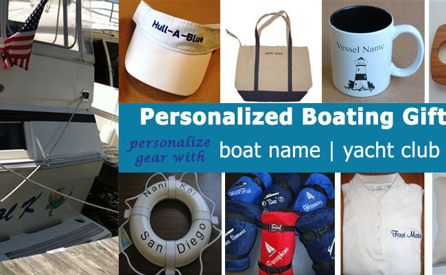 Personalized Boating Or Nautical Gifts My Boat Life