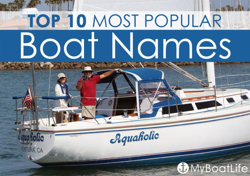 BoatUS Shares Their Annual List Of The Most Popular Boat Names Chosen By Boaters Compare Top From 2016 2015 And 2014