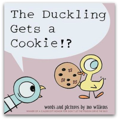 The Duckling Gets a Cookie - Mo Willems
