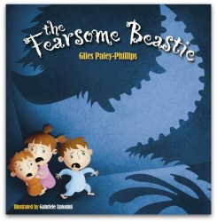 The Fearsome Beastie by Giles Paley-Philips