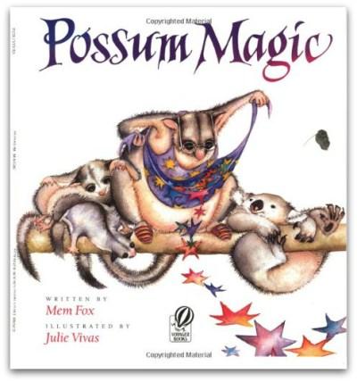 Possum Magic - Mem Fox
