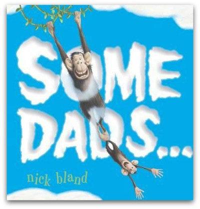 Some Dads ... Nick Bland