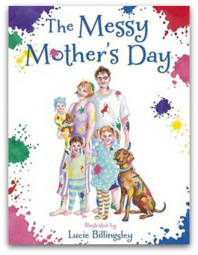 The Messy Mother's Day