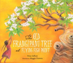 The Old Frangipani Tree at Flying Fish Point - Trina Saffi