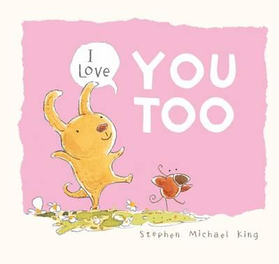 i-love-you-too-Stephen Michael King