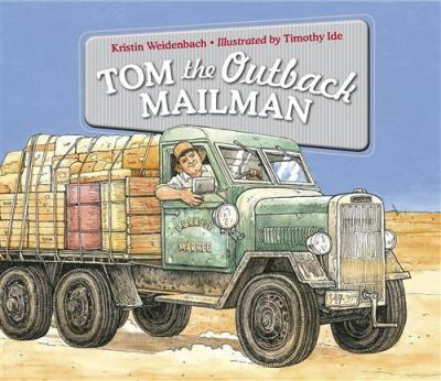 Tom the Outback Mailman by Kristen Weidenbach