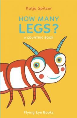 How Many Legs - Katja Spitzer - My Book Corner