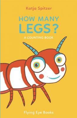 How Many Legs - Katja Spitzer - My Book Corner
