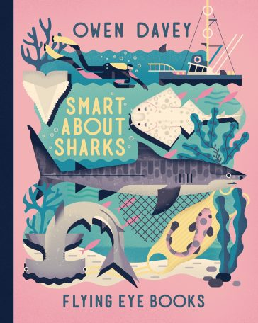 Smart About Sharks - Owen Davey