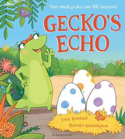 Gecko's Echo by Lucy Rowland and Natasha Rimmington