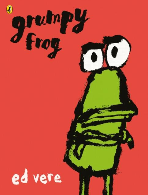 Grumpy Frog - Ed Vere