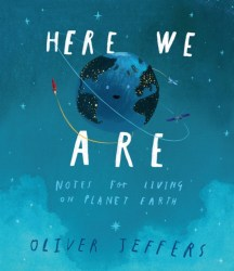 Here We Are: Oliver Jeffers