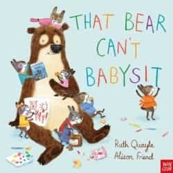 That Bear Cant Babysit