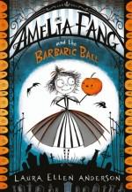 ameliafangbarbaricball