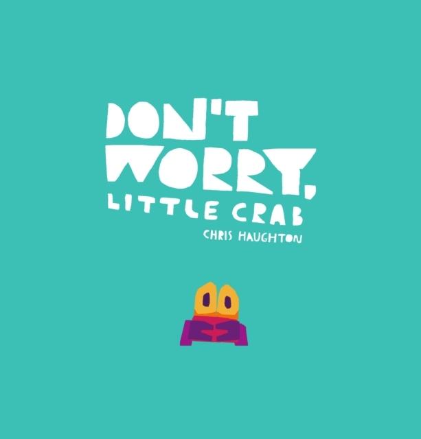 DontWorryLittleCrab